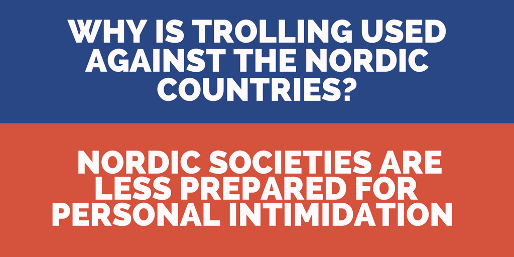 Intimidation as a propaganda tool in the Nordic countries