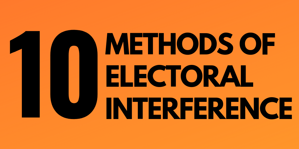 Methods of Foreign Electoral Interference