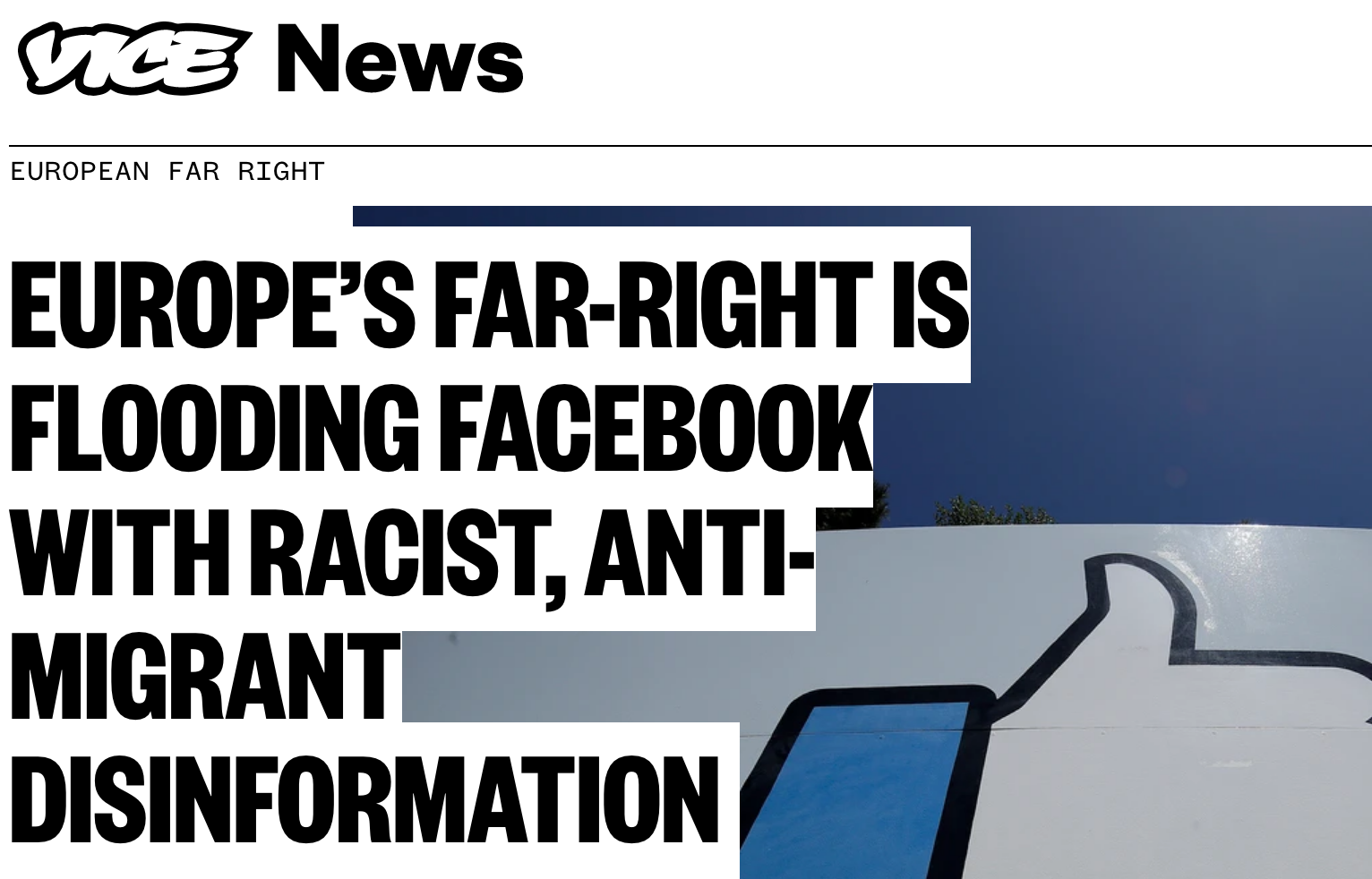 VICE News: Europe's Far-Right Is Flooding Facebook with Racist, Anti-Migrant Disinformation