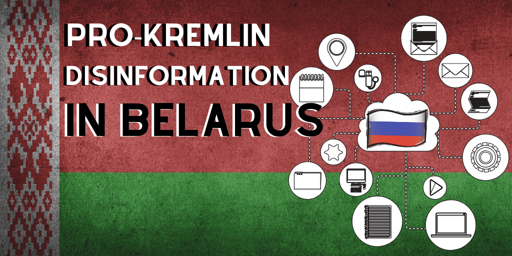 Your Friendly Local pro-Kremlin Outlet: Disinformation in Belarus