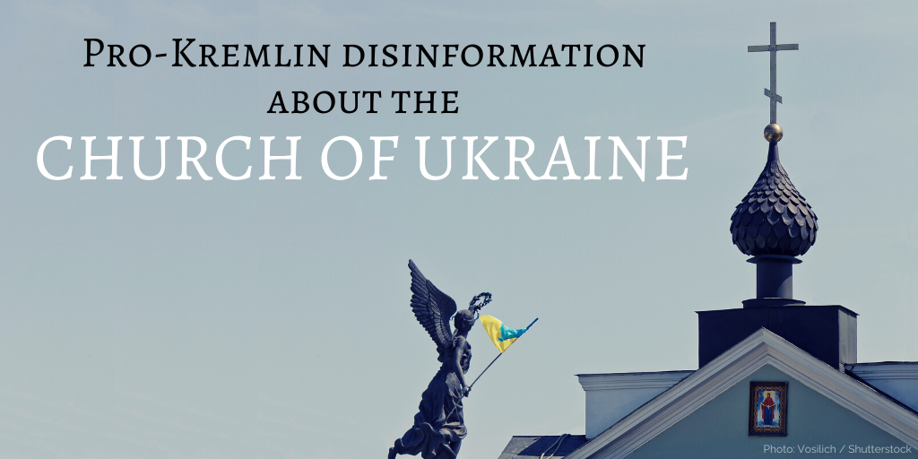 Attacking the Church of Ukraine: The Kremlin Turns the Orthodox World into a Battlefield