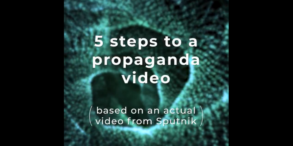 5 STEPS TO A PROPAGANDA VIDEO