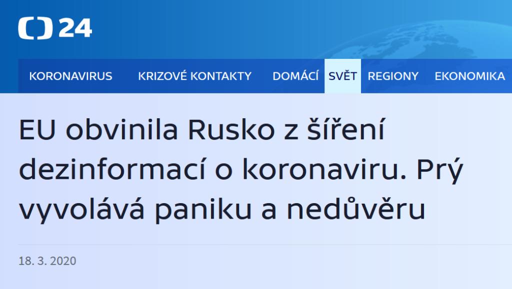 ČT24: EU obvinila Rusko z šíření dezinformací o koronaviru. Prý vyvolává paniku a nedůvěru