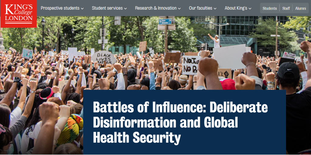 King's college London: Battles of Influence: Deliberate Disinformation and Global Health Security