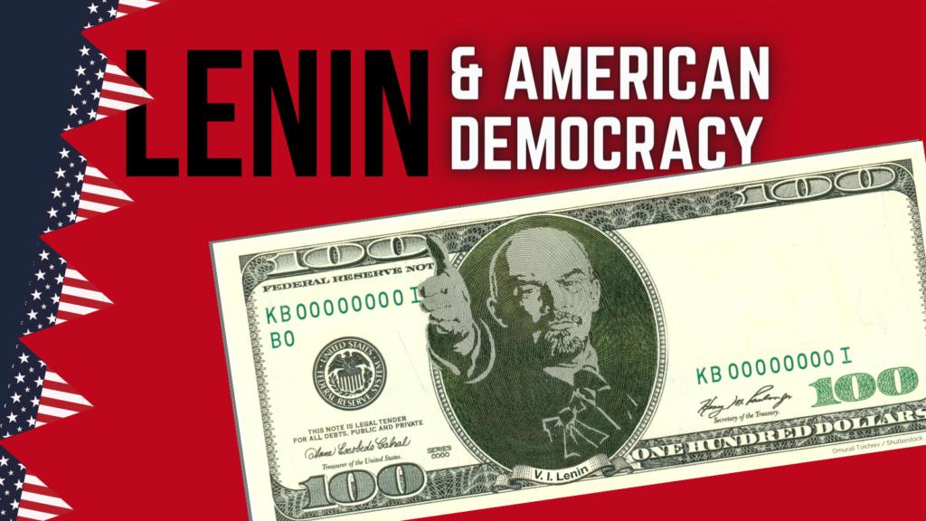 Lenin, Saving America
