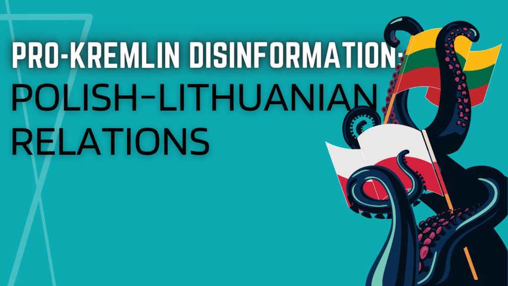 Polish-Lithuanian Relations in the Tentacles of Pro-Kremlin Disinformation