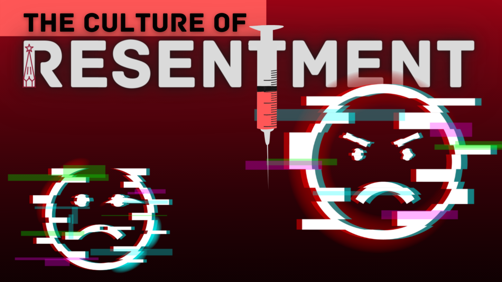 The Culture of Resentment Revisited